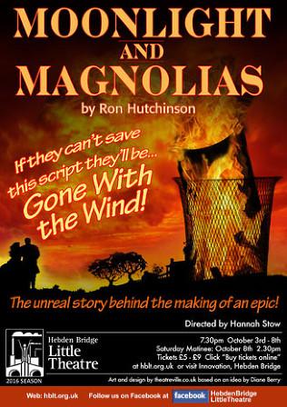Hebden Bridge Little Theatre - Moonlight & Magnolias