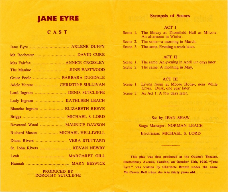Jane Eyre, by Helen Jerome, from the novel by Charlotte Bronte, directed by Dorothy Sutcliffe, 18-25 March, 1972.