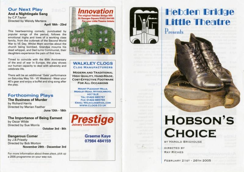 Hobson's Choice, 2005