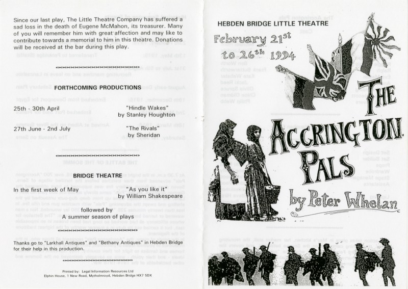The Accrington Pals, by Peter Whelan Directed by Vaughan Leslie, 21-26 February, 1994