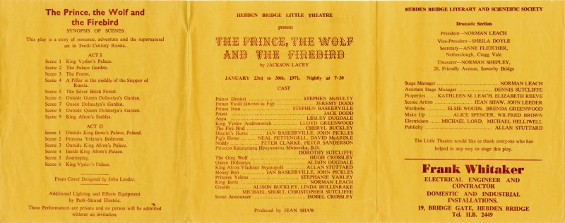 The Prince, the Wolf and the Firebird, by Jackson Lacey Directed by Jean Shaw, 23-30 January 1971
