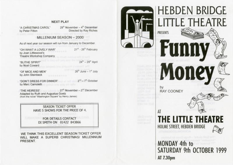 Funny Money, 1999